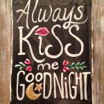 c SIGN – always kiss me good night copy