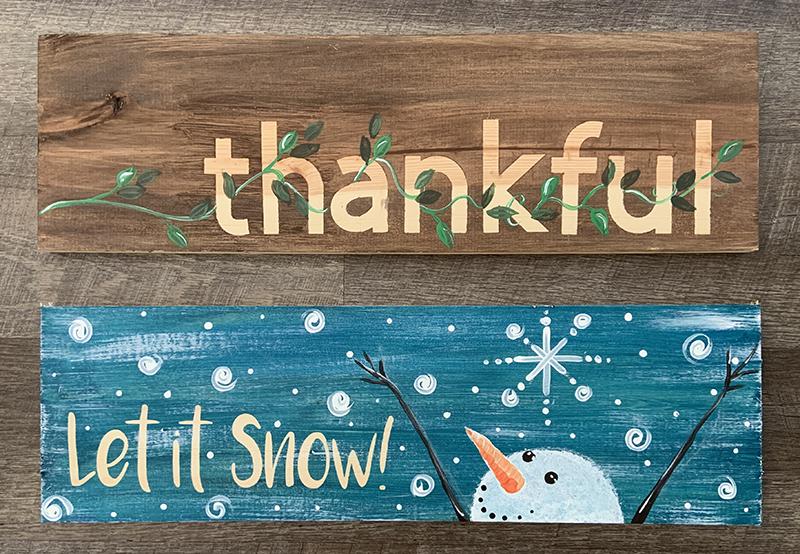 THANKFUL & SNOWMAN -  2 SIDED WOODEN SIGN  - OCT 16  - 6PM - NAUTI VINE WINERY