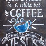 c SIGNS- coffee & Jesus copy