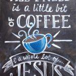 SIGNS- coffee & Jesus copy